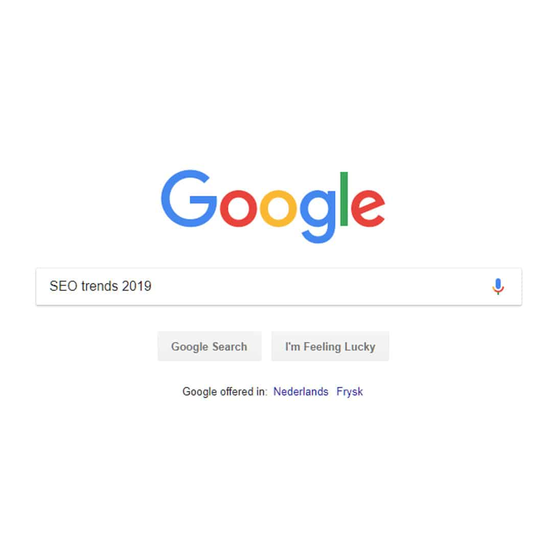 Zoekmachine optimalisatie trends 2019 google seo